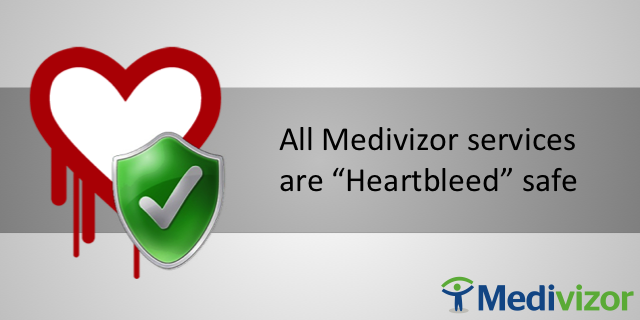 Medivizor unaffected by Heartbleed