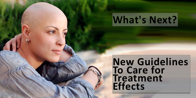 What's Next?  Side Effects of Breast Cancer Treatment [Infographic]