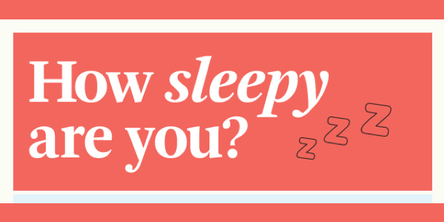 Take A Daytime Sleepiness Quiz