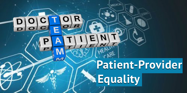 Patient-Provider Equality on the Healthcare Team