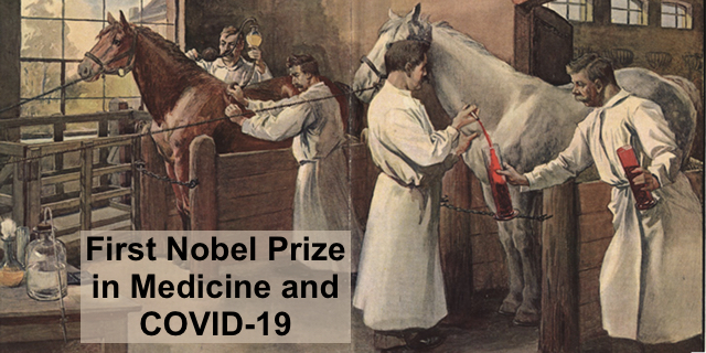 First Nobel Prize in Medicine and the Coronavirus (COVID-19)