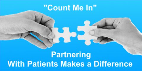 """Count Me In"": Partnering with Patients Makes a Difference"