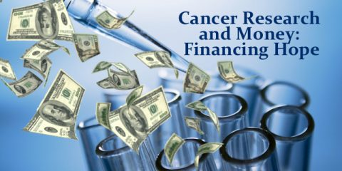 Cancer Research and Money: Financing Hope