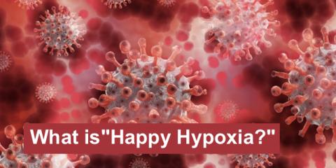 """Happy Hypoxia?"" More about COVID-19"