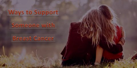 Ways to Support Someone With Breast Cancer