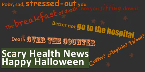 It's Halloween! Scary Health News To Celebrate [Guest Post]