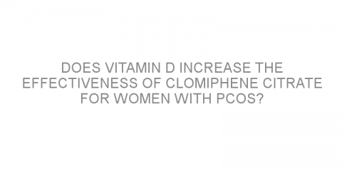 Does vitamin D increase the effectiveness of clomiphene citrate for women with PCOS?