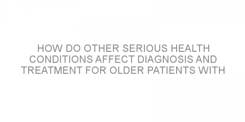 How do other serious health conditions affect diagnosis and treatment for older patients with Hodgkin lymphoma?