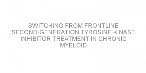 Switching from frontline second-generation tyrosine kinase inhibitor treatment in chronic myeloid leukemia