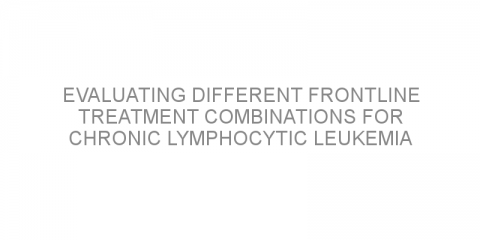 Evaluating different frontline treatment combinations for chronic lymphocytic leukemia