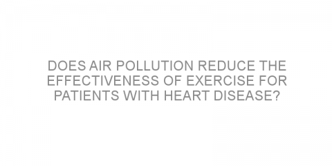 Does air pollution reduce the effectiveness of exercise for patients with heart disease?