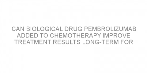 Can biological drug pembrolizumab added to chemotherapy improve treatment results long-term for patients with non-small cell lung cancer?
