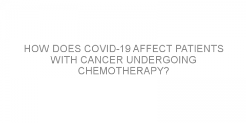 How does COVID-19 affect patients with cancer undergoing chemotherapy?
