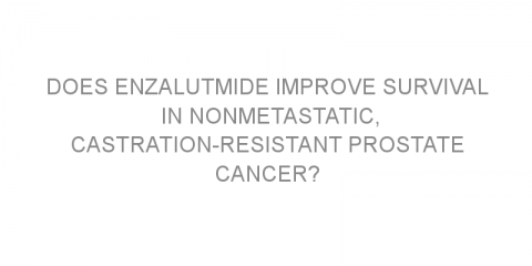 Does enzalutmide improve survival in nonmetastatic, castration-resistant prostate cancer?