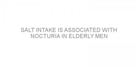 Salt intake is associated with nocturia in elderly men