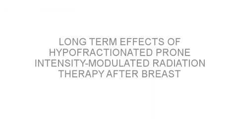 Long term effects of hypofractionated prone intensity-modulated radiation therapy after breast conservation surgery in patients with breast cancer