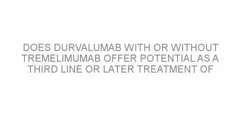 Does durvalumab with or without tremelimumab offer potential as a third line or later treatment of advanced non-small-cell lung cancer?