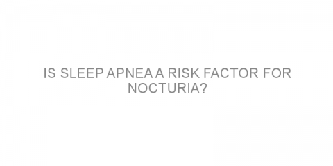 Is sleep apnea a risk factor for nocturia?