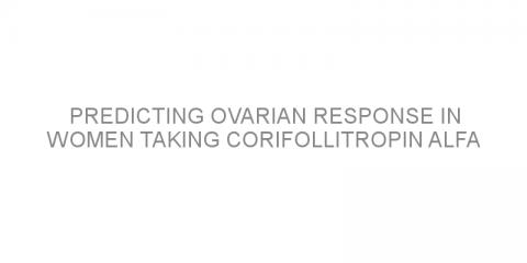 Predicting ovarian response in women taking corifollitropin alfa