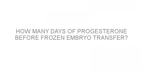 How many days of progesterone before frozen embryo transfer?