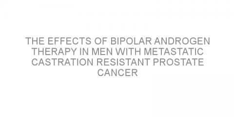 The effects of bipolar androgen therapy in men with metastatic castration resistant prostate cancer