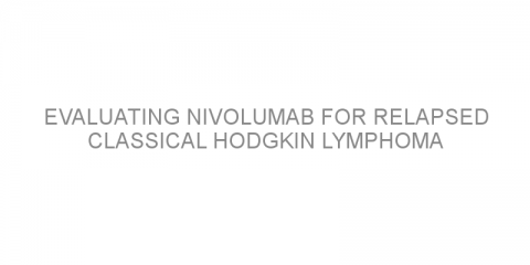 Evaluating nivolumab for relapsed classical Hodgkin lymphoma