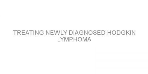 Treating newly diagnosed Hodgkin lymphoma