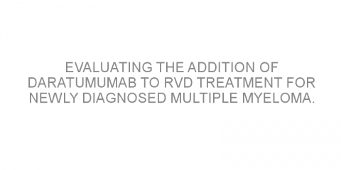 Evaluating the addition of daratumumab to RVd treatment for newly diagnosed multiple myeloma.