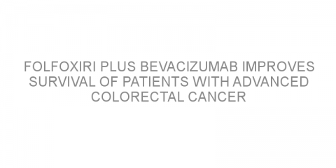 FOLFOXIRI plus bevacizumab improves survival of patients with advanced colorectal cancer