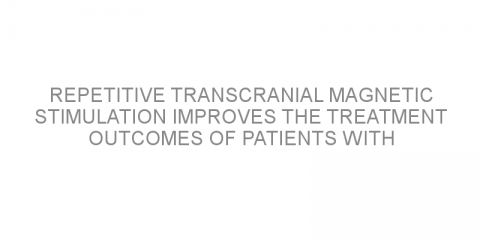 Repetitive transcranial magnetic stimulation improves the treatment outcomes of patients with Parkinson's disease