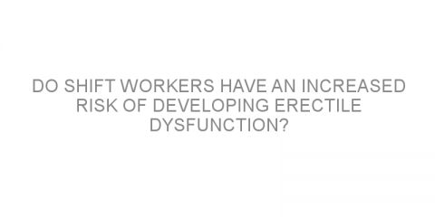 Do shift workers have an increased risk of developing erectile dysfunction?
