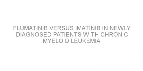Flumatinib versus imatinib in newly diagnosed patients with chronic myeloid leukemia