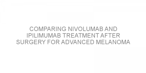 Comparing nivolumab and ipilimumab treatment after surgery for advanced melanoma