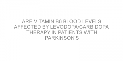 Are vitamin B6 blood levels affected by levodopa/carbidopa therapy in patients with Parkinson's disease?
