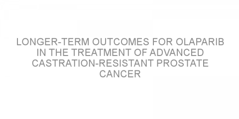 Longer-term outcomes for olaparib in the treatment of advanced castration-resistant prostate cancer