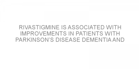 Rivastigmine is associated with improvements in patients with Parkinson's disease dementia and low blood pressure when standing
