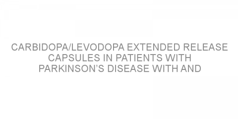 Carbidopa/Levodopa extended release capsules in patients with Parkinson's disease with and without dyskinesia: a comparison