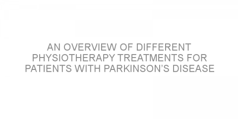An overview of different physiotherapy treatments for patients with Parkinson's disease