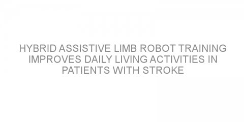 Hybrid assistive limb robot training improves daily living activities in patients with stroke