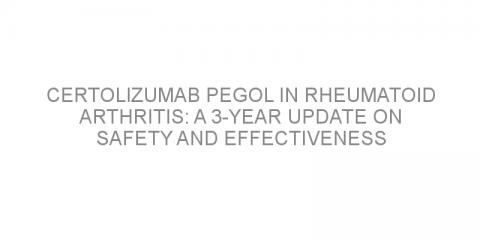 Certolizumab pegol in rheumatoid arthritis: a 3-year update on safety and effectiveness