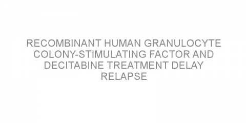 Recombinant human granulocyte colony-stimulating factor and decitabine treatment delay relapse after transplant for patients with acute myeloid leukemia