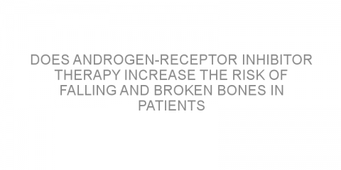 Does androgen-receptor inhibitor therapy increase the risk of falling and broken bones in patients with prostate cancer?