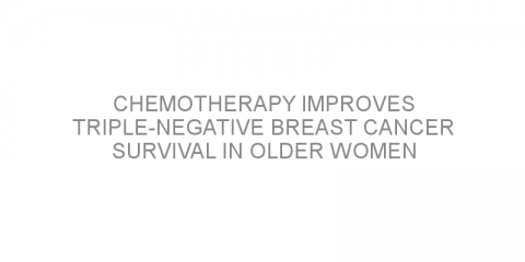 Chemotherapy improves triple-negative breast cancer survival in older women