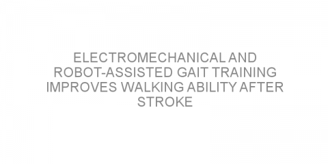 Electromechanical and robot-assisted gait training improves walking ability after stroke