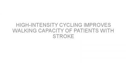 High-intensity cycling improves walking capacity of patients with stroke