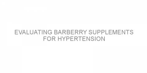 Evaluating barberry supplements for hypertension