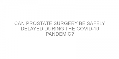 Can prostate surgery be safely delayed during the COVID-19 pandemic?