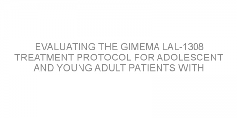 Evaluating the gimema LAL-1308 treatment protocol for adolescent and young adult patients with acute lymphoblastic leukemia