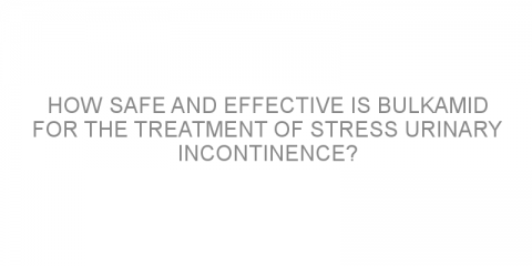 How safe and effective is Bulkamid for the treatment of stress urinary incontinence?