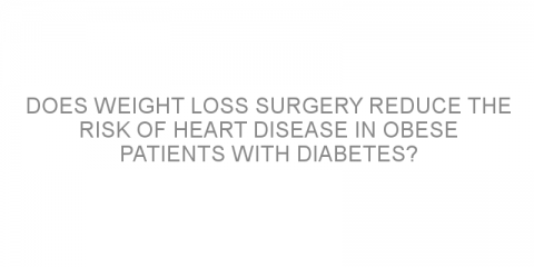 Does weight loss surgery reduce the risk of heart disease in obese patients with diabetes?